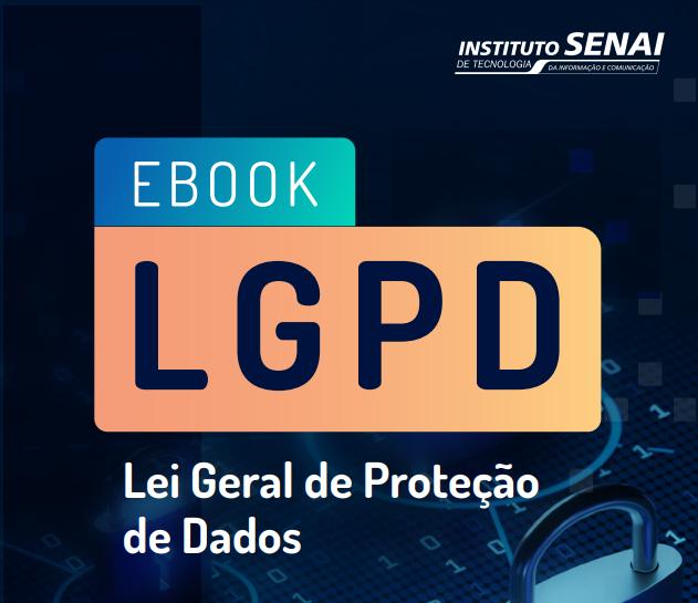 Imagem sobre Entenda o que é a LGPD e como reduzir os riscos para a sua organização