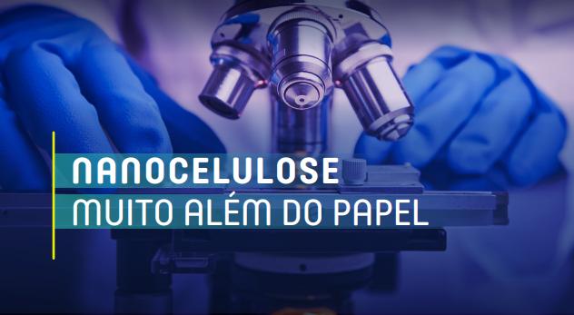 Imagem sobre O futuro promissor da nanocelulose