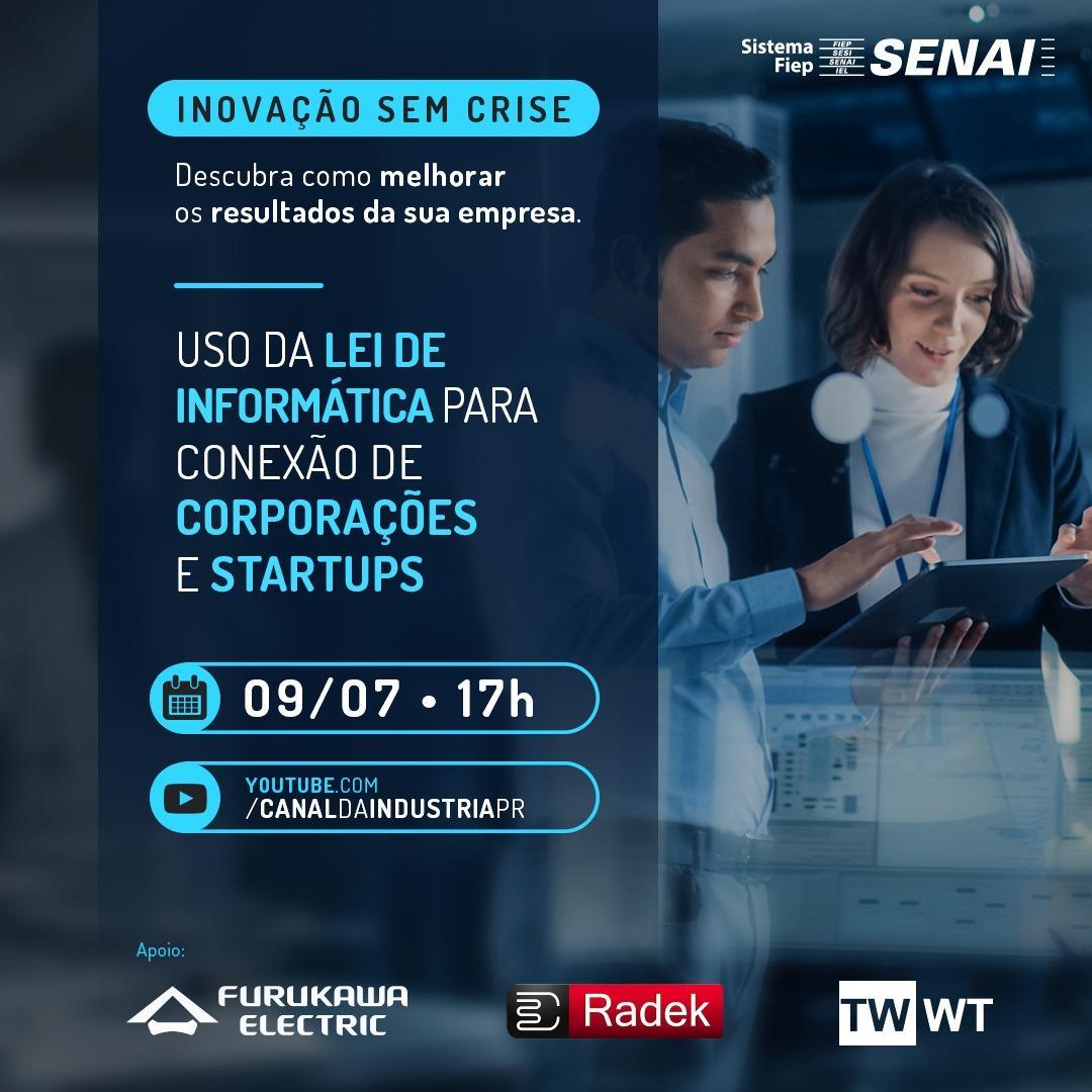 Imagem sobre LIVE   Uso da Lei de Informática para conexão de Corporações e Startups